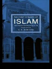 The First Dynasty of Islam: 2nd Edition (Paperback or Softback)