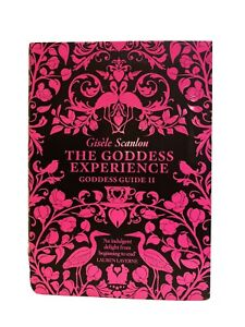 The GODDESS EXPERIENCE BOOK GISELE SCANLON NEW GUIDE
