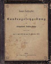 Haupt-Sachregister zur Landesgesetzgebung d. Herzogthums Sachsen-Gotha 1878-1890