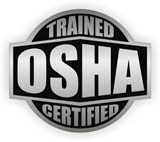 Osha Trained Certified Hard Hat Sticker / Helmet Decal / Vinyl Label Foreman