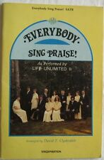 Everybody Sing Praise As Performed By Life Unlimited II SATB Choral Book 1979