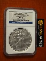 2011 S SILVER EAGLE NGC MS69 EARLY RELEASES FROM THE 25TH ANNIVERSARY SET