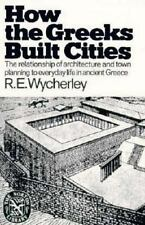 How the Greeks Built Cities (Norton Library) by Wycherley, Richard Ernest