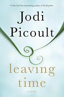 Leaving Time: A Novel by Jodi Picoult