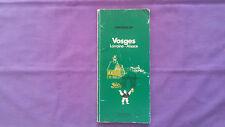 Guide Vert Michelin « Vosges-Lorraine-Alsace » 1976 Bon Etat