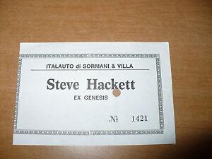 BIGLIETTO TICKET CONCERTO STEVE HACKETT EX GENESIS ITALAUTO SORMANI E VILLA