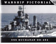 Classic Warship USS Buchanan DD-484 Softcover Reference 31 NM ST
