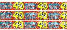 3 Pk Midlife Crisis HAPPY 40th BIRTHDAY 40 Today Banner Party Decoration 9 Ft