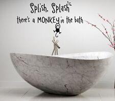 SPLISH SPLASH THERE'S A MONKEY IN THE BATH  KIDS VINYL DECOR DECAL WALL  ART