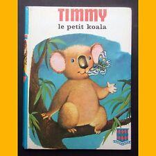 Bibliothèque Rouge et Bleue TIMMY LE PETIT KOALA Ève Dessarre Vanni Tealdi 1970
