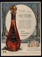 1956 OLD TAYLOR Bourbon Whiskey - Presentation Decanter - VINTAGE AD
