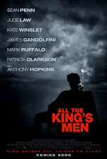 ALL THE KING'S MEN (2005) ORIGINAL MOVIE POSTER  -  ROLLED  -  DOUBLE-SIDED