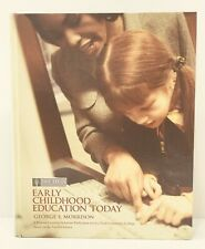 Early Childhood Education Today for Ivy Tech George Morrison Based 12th Edition