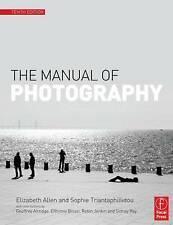 The Manual of Photography by Sophie Triantaphillidou, Elizabeth Allen (Paperbac…