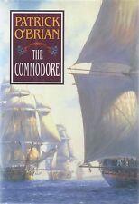 Patrick O'Brian . The Commodore . 17th Aubrey Maturin . 1st Ed HC+DJ SHARP! 9