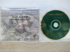SAINT ETIENNE - You're In A Bad Way  CD Warner Bros. PRO-CD-5948  Promo Only