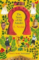 The Story of the Amulet (The Psammead Series), Nesbit, E., New condition, Book