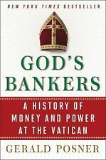God's Bankers: A History of Money and Power at the Vatican (Hardcover 2015)