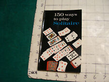 UNREAD 150 ways to play SOLITAIRE alphonse moyse jr.