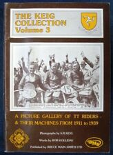 THE KEIG COLLECTION VOL 3 MOTOR CYCLE TT RIDERS & BIKES
