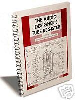 The Audio Designer's Tube Register