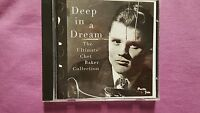 CHET BAKER - DEEP IN A DREAM. THE ULTIMATE CHET BAKER COLLECTION.  CD PACIFIC
