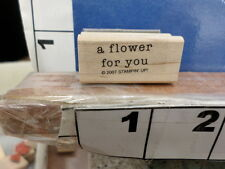 stampin up saying 2007 a flower for you rubber stamp 7y
