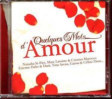QUELQUES MOTS D'AMOUR - SLOWS - CD COMPILATION [2140]