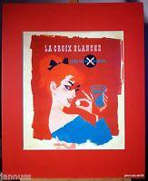 alte Reklame Druck hinter Passepartouts 80er La Croix Blanche 50x40 cm 847