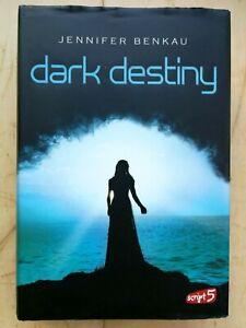 """""""dark destiny"""" 2. Bd.  von Jennifer Benkau"""
