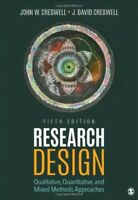 Research Design: Qualitative, Quantitative, and Mixed Methods Creswell 5th New