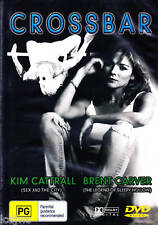 CROSSBAR * KIM CATTRALL BRENT CARVER * NEW & SEALED DVD