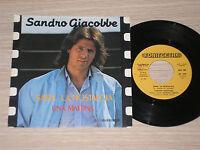 """SANDRO GIACOBBE - SARA' LA NOSTALGIA / UNA MATTINA - 45 GIRI 7"""" ITALY"""