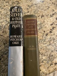 SILVER, PEWTER and SHEFFIELD PLATE Burgess 1947 & Old Silver Sheffield OKIE 1949