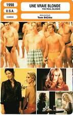 FICHE CINEMA : UNE VRAIE BLONDE - Modine,Keener,Hannah,DiCillo 1998 Real Blonde