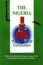The Nigeria in the Africa by King Solomon David Jesse Ete (2009, Paperback)