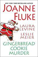 Gingerbread Cookie Murder by Leslie Meier, Joanne Fluke   Paperback Book   97814