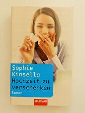 Sophie Kinsella Hochzeit zu verschenken Roman Goldmann