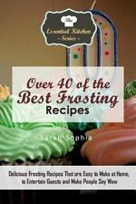 Essential Kitchen: Over 40 of the BEST Frosting Recipes : Delicious Frosting...