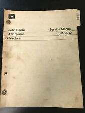 John Deere 420 Series Tractors Service Manual Sm-2019