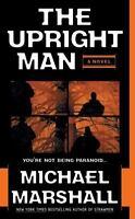 Michael Marshall / Upright Man Straw Men Suspense Mass Market 2004 First Edition