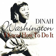 CD DINAH WASHINGTON I KNOW HOW TO DO IT SALTY PAPA BLUES BABY GET LOST