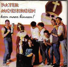 Pater Moeskroen-Kom Maar Binnen cd single