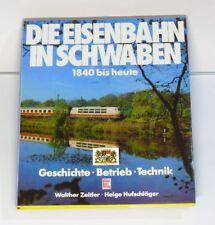 Libro el ferrocarril en Schwaben 1840 hasta hoy Historia Funciona Tecnología