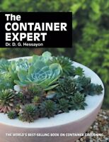 The Container Expert: The world's best-selling book on container gardening (Ex,