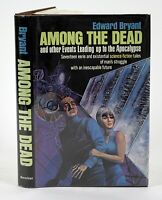 AMONG THE DEAD by Edward Bryant SIGNED! 1st Edition 1st Printing HB in DJ