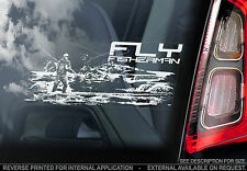 Fly Fishing - Car Window Sticker  - Fisherman - not.Carp/Pike/Trout/Salmon/Fish