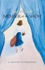 Member of the Show : A Season to Remember by Jean M. Ponte (2013, Paperback)