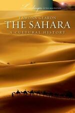 The Sahara: A Cultural History (Landscapes of the Imagination)-ExLibrary