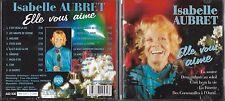 CD 18T ISABELLE AUBRET ELLE VOUS AIME DE 1995 MEY 74457-2 TBE
